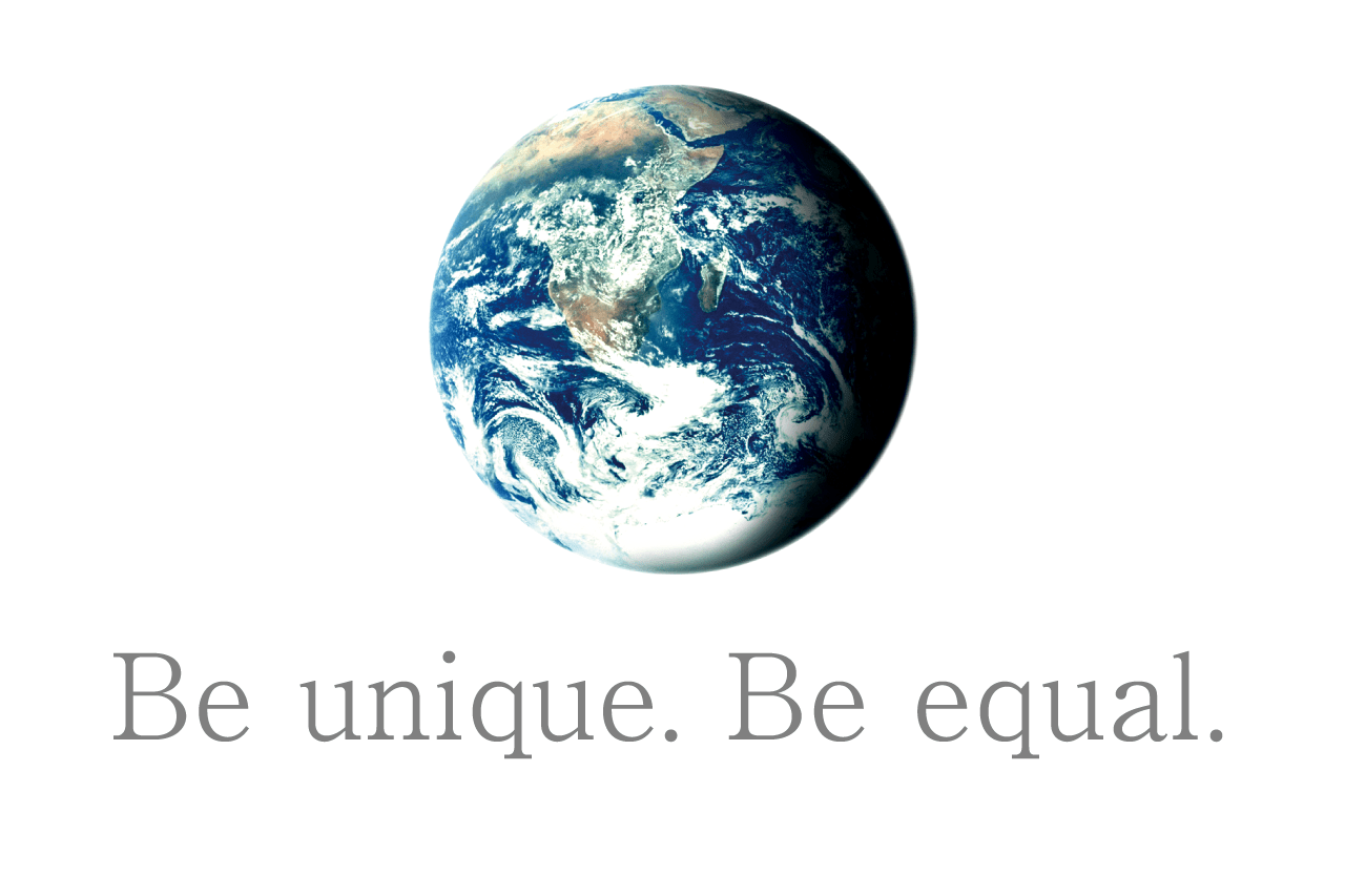 Be unique. Be equal.