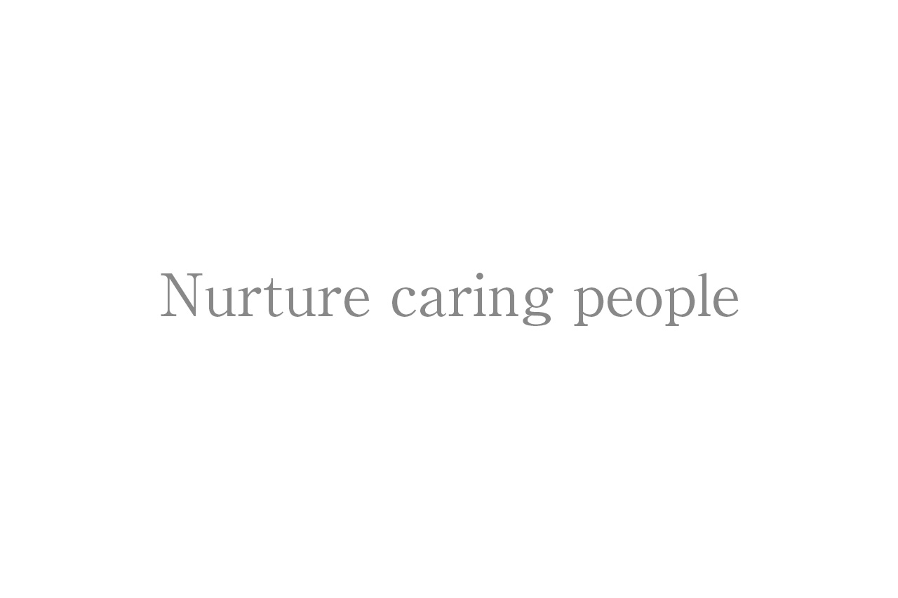 Nurture caring people